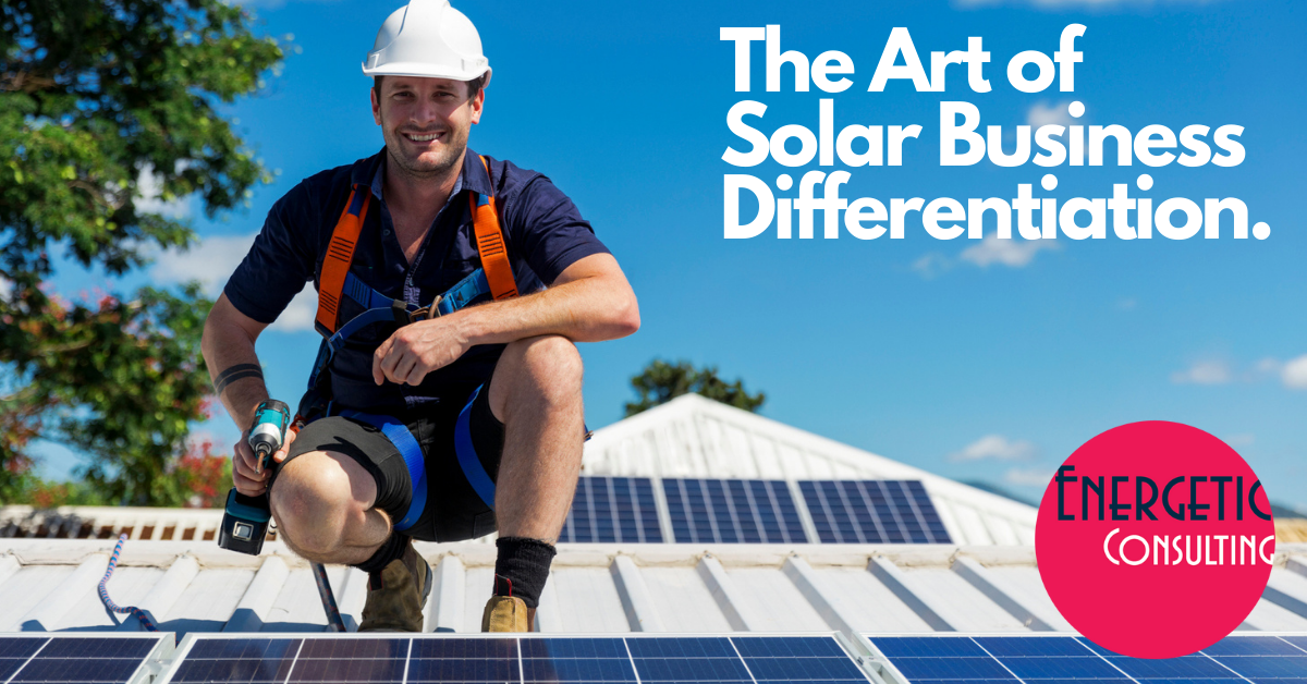 Energetic-Consulting-Solar-Business-Differentiation